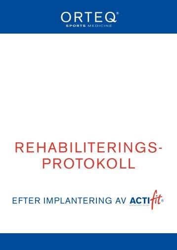 REHABILITERINGS- PROTOKOLL - Actifit