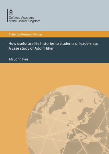 How useful are life histories to students of leadership - Defence ...