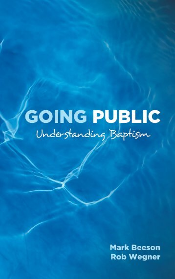 Going Public: Understanding Baptism - Granger Community Church