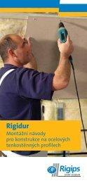 Rigidur – montážní návody pro příčky, předstěny, stropy a ... - Rigips