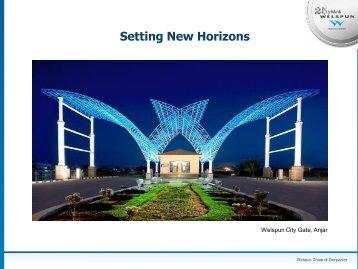 Setting New Horizons - Welspun