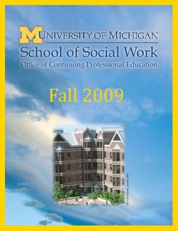 Fall 2009 - University of Michigan School of Social Work