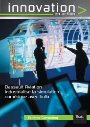 en action Dassault Aviation industrialise la simulation ... - Bull