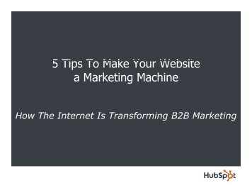 5 Ti T M k Y W b it 5 Tips To Make Your Website a Marketing Machine