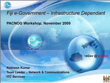 Fiji e-Government – Infrastructure Dependant - PacNOG