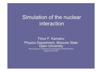 Simulation of the nuclear interaction