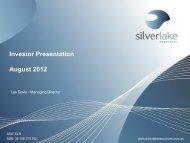 Investor Presentation August 2012 - Silver Lake Resources
