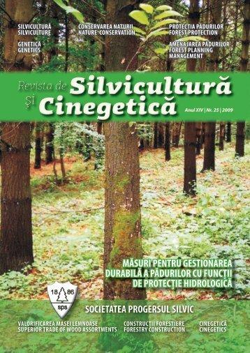 Anul XIV | Nr. 25 | 2009 - Societatea Progresul Silvic