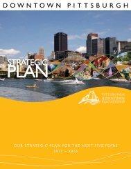 2016 Strategic Plan - The Pittsburgh Downtown Partnership