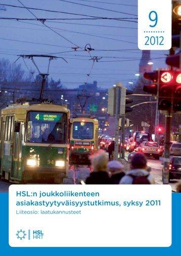 HSL:n joukkoliikenteen asiakastyytyväisyystutkimus, kevät 2012 ...