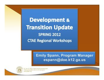 CTAE Spring 2012 Development and Transition Presentation