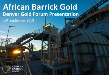 African Barrick Gold - gowebcasting