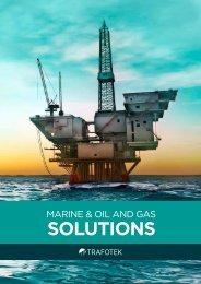 MARINE & OIL AND GAS SolutionS - Trafotek