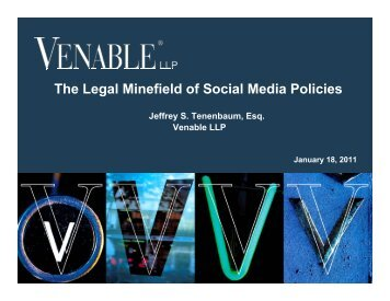The Legal Minefield of Social Media Policies - Venable LLP