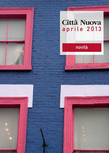 Aprile 2013 file pdf - Città Nuova Editrice