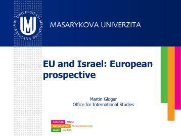 EU and Israel European prospective Masaryk Uni - Tempus ...