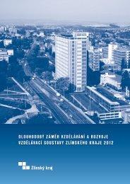 dlouhodobý záměr vzdělávání a rozvoje vzdělávací ... - Zlínský kraj