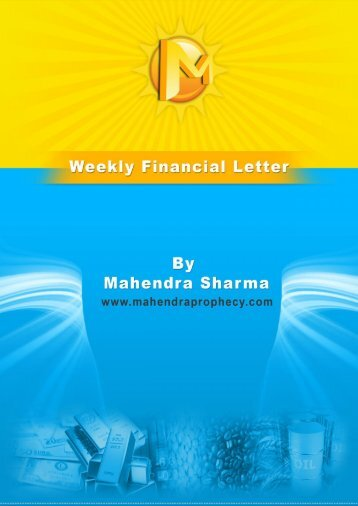 weeks newsletter PDF File - Prophesies of Mahendra Sharma