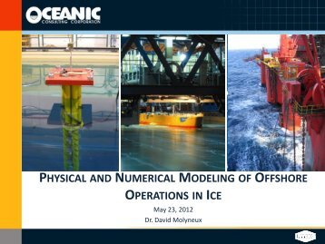 physical and numerical modeling of offshore operations in ice - Axc.Nl