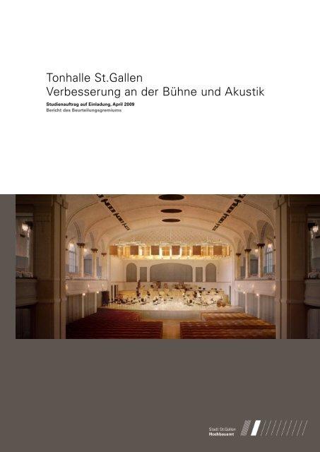 Tonhalle St.Gallen Verbesserung an der Bühne und Akustik
