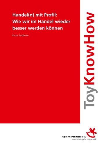 Handel(n) mit Profil: Wie wir im Handel wieder ... - YourToyCom