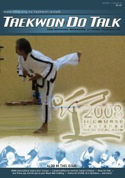 ALSO IN THIS ISSUE: - International Taekwon-Do