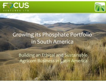 The Mantaro Phosphate Project Growing its Phosphate Portfolio in ...