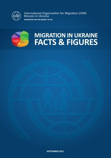 Migration in Ukraine: Facts and Figures - IOM