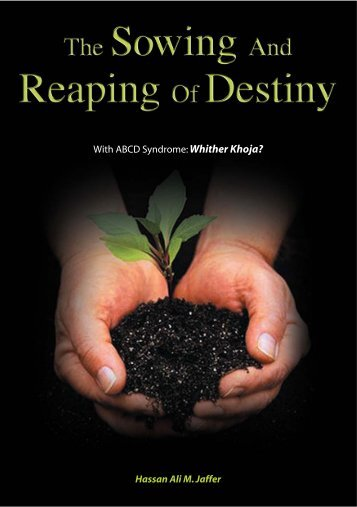 Sowing and Reaping of Destiny
