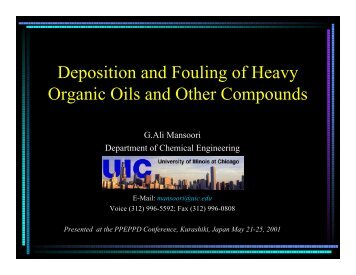 Deposition and Fouling of Heavy Organic Oils and Other Compounds