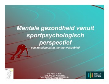 Mentale gezondheid vanuit sportpsychologisch perspectief
