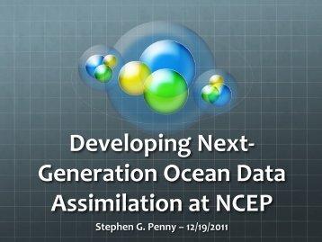 Developing Next-‐ Generation Ocean Data Assimilation at NCEP