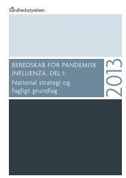 Beredskab for pandemisk influenza, del I - Sundhedsstyrelsen