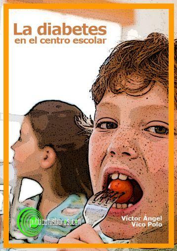 La Diabetes en el Centro Escolar - Publicatuslibros.com