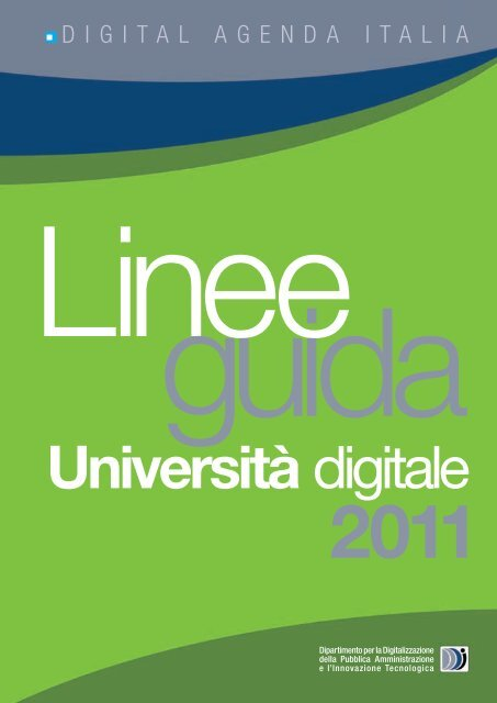 Linee guida Università Digitale 2011 (Report ... - ICT4University