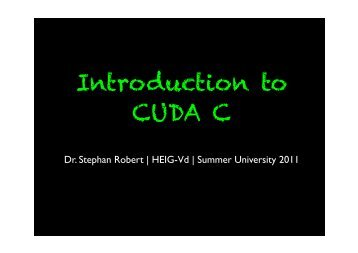 Introduction to CUDA C - Dr Stephan Robert