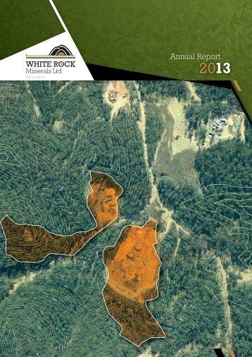 20130920 Annual Report 2013 - White Rock Minerals