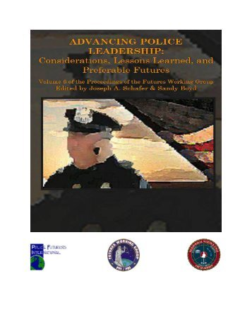 on leaders and leadership: the on-going dialog within policing