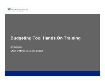 Budgeting Tool Hands On Training Guide - Columbia University