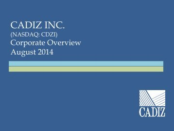 Cadiz Investment Overview Presentation August 2014