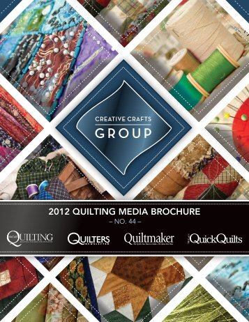 2012 QUILTING MEDIA BROCHURE - Quilters Newsletter