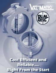 Dual Disc Brochure - Val-Matic Valve and Manufacturing Corp.
