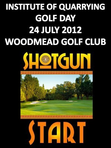 the institute of quarrying golf day 2012 competition - fourball ... - IQSA