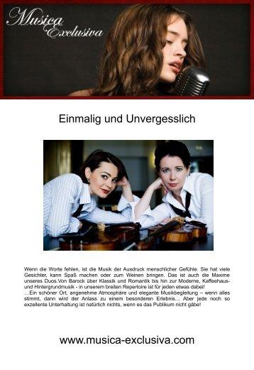 Einmalig und Unvergesslich www.musica-exclusiva.com
