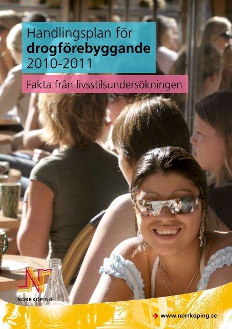 Handlingsplan för drogförebyggande arbete 2010-2011 med fakta ...