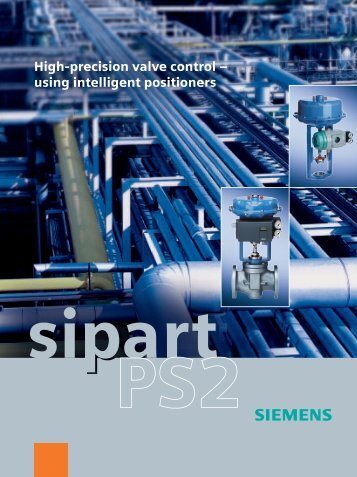 High-precision valve control – using intelligent positioners - Fagerberg