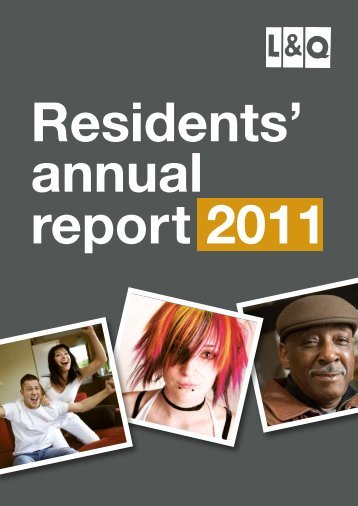 Resident annual report 2011 - London & Quadrant Group