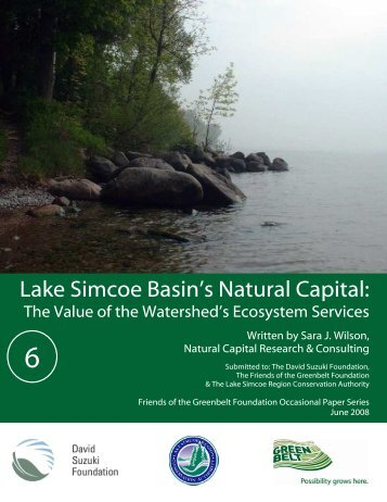 Lake Simcoe Basin's Natural Capital - David Suzuki Foundation