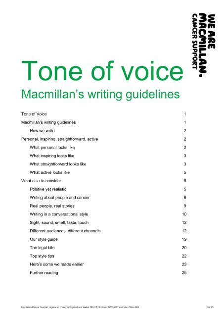Tone of Voice document - at www.be.macmillan.org.uk. A
