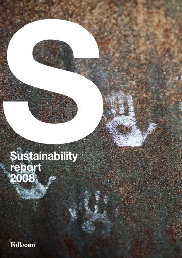 Sustainability report 2008 - Folksam